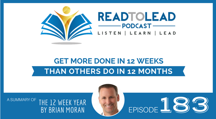 12 Week Year by Brian Moran